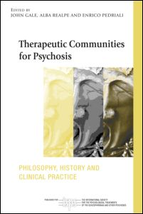 Therapeutic Communities for Psychoses